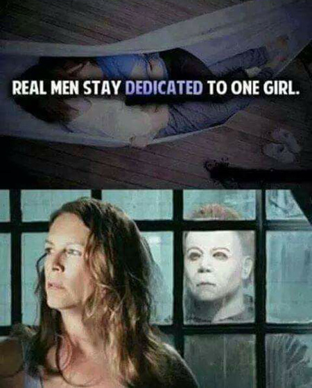 michael myers real men stay dedicated