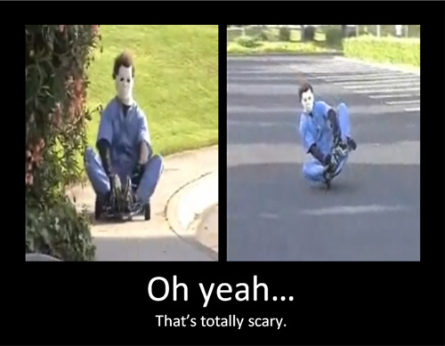michael myers yeah totally scary