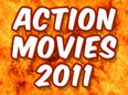 New: Top 30 Best Action Movies - 2011 (List)