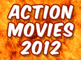 New: Top 30 Best Action Movies - 2012 (List)