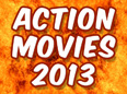 Top 30 Best Action Movies 2013 (List)