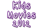 New: Top 20 Best Kids Movies 2012 -