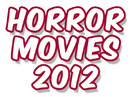 New: Top 30 Best Horror Movies 2012 - 