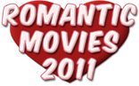 New: Top 20 Best Romantic Movies - 2011 (List)