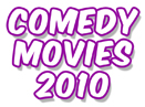 New: Top 30 Best Comedy Movies, 2010 (List) 
