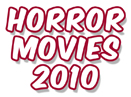 Best Horror Movies 2010 - 
