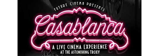 Casablanca Future Cinema Review