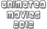 New: Top 10 Best Animated Movies 2012 (Disney, Pixar etc)